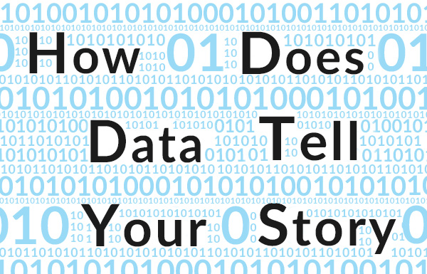 How Does Data Tell Your Story?