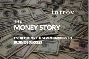 Whitepaper: Money Story – Overcoming the Seven Barrier to Business Success