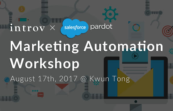Marketing Automation Workshop – (August 17th, 2017)