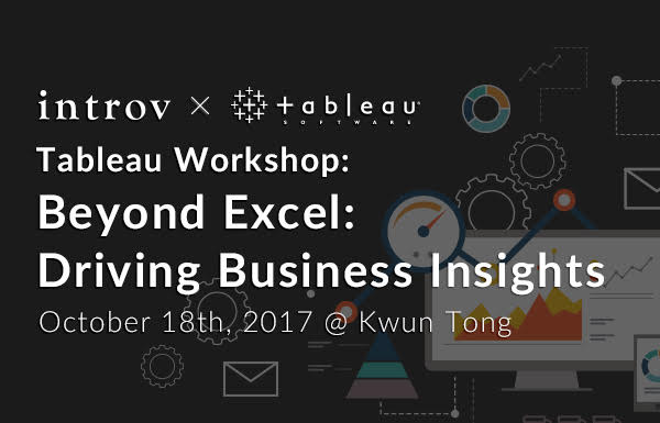 Tableau Workshop: Beyond Excel: Driving Business Insights (October 18th, 2017)