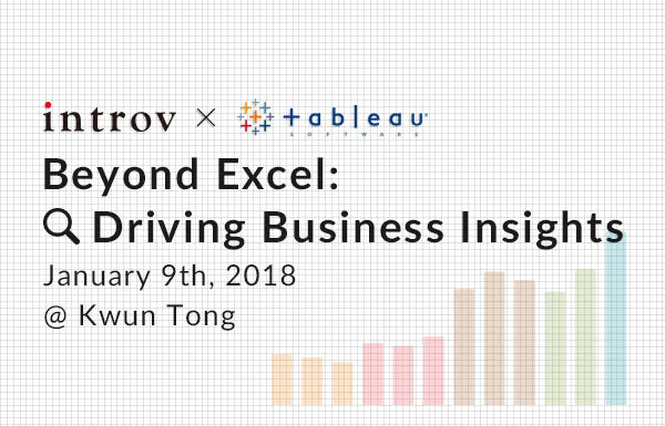 Tableau Workshop: Beyond Excel: Driving Business Insights (January 9th, 2018)