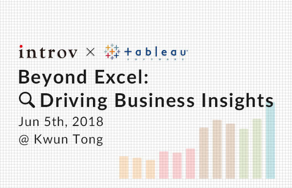 Tableau Workshop: Beyond Excel: Driving Business Insights (June 5th, 2018)