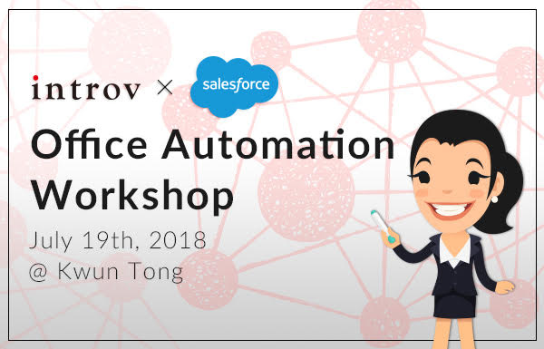 Office Automation Workshop (July 19th, 2018)