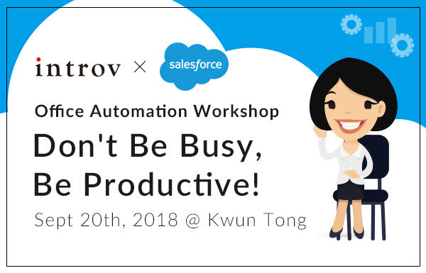 Office Automation Workshop: Don't Be Busy, Be Productive! (Sept 20th, 2018)