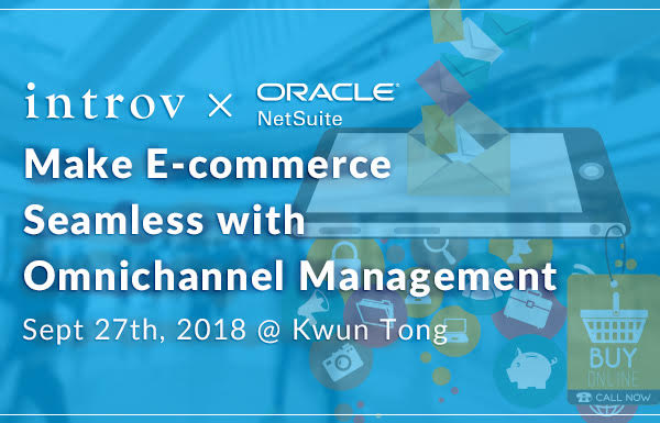 Make E-commerce Seamless with Omnichannel Management (Sept 27th, 2018)