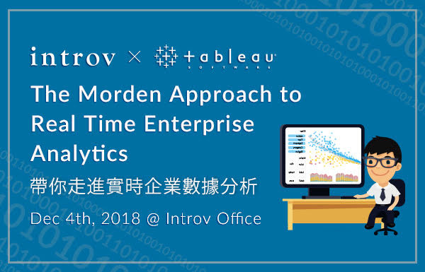 The Morden Approach to Real Time Enterprise Analytics 帶你走進實時企業數據分析 (December 4th, 2018)