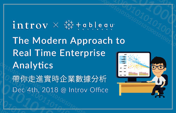 The Modern Approach to Real Time Enterprise Analytics 帶你走進實時企業數據分析 (December 4th, 2018)