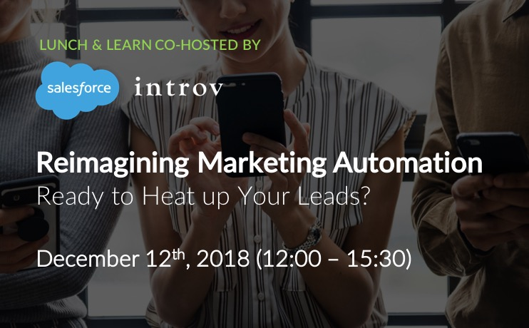Co-Hosted Lunch & Learn: Reimagining Marketing Automation (December 12th, 2018)