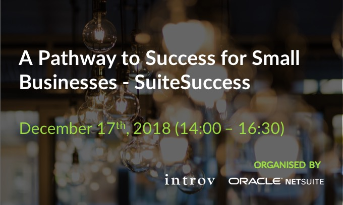 Co-Hosted Workshop: A Pathway to Success for Small Businesses – SuiteSuccess (December 17th, 2018)