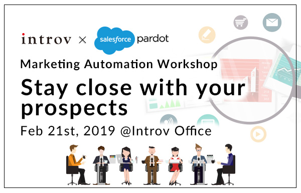 Marketing Automation Workshop – Stay close with your prospects (February 21st, 2019)