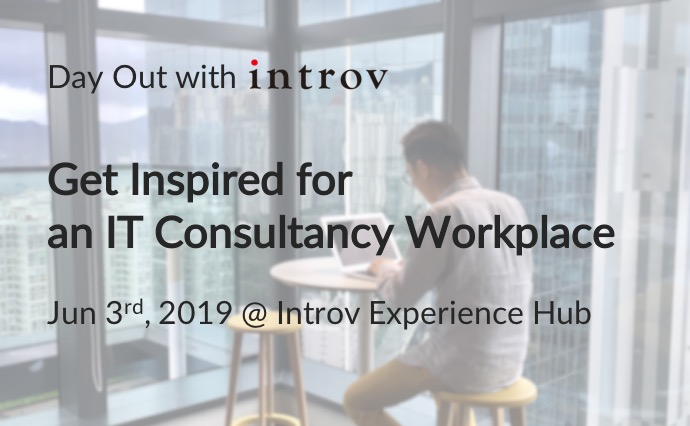 Day Out with Introv: Get Inspired for an IT Consultancy Workplace (June 3rd, 2019)