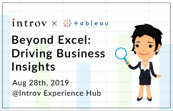 Tableau Workshop: Beyond Excel: Driving Business Insights (August 28th, 2019)