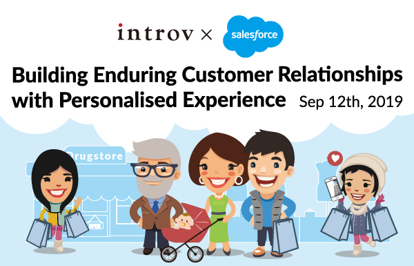 Building Enduring Customer Relationships with Personalised Experience (September 12th, 2019)