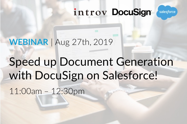 Webinar: Speed up Document Generation with Docusign on Salesforce (August 27th, 2019)