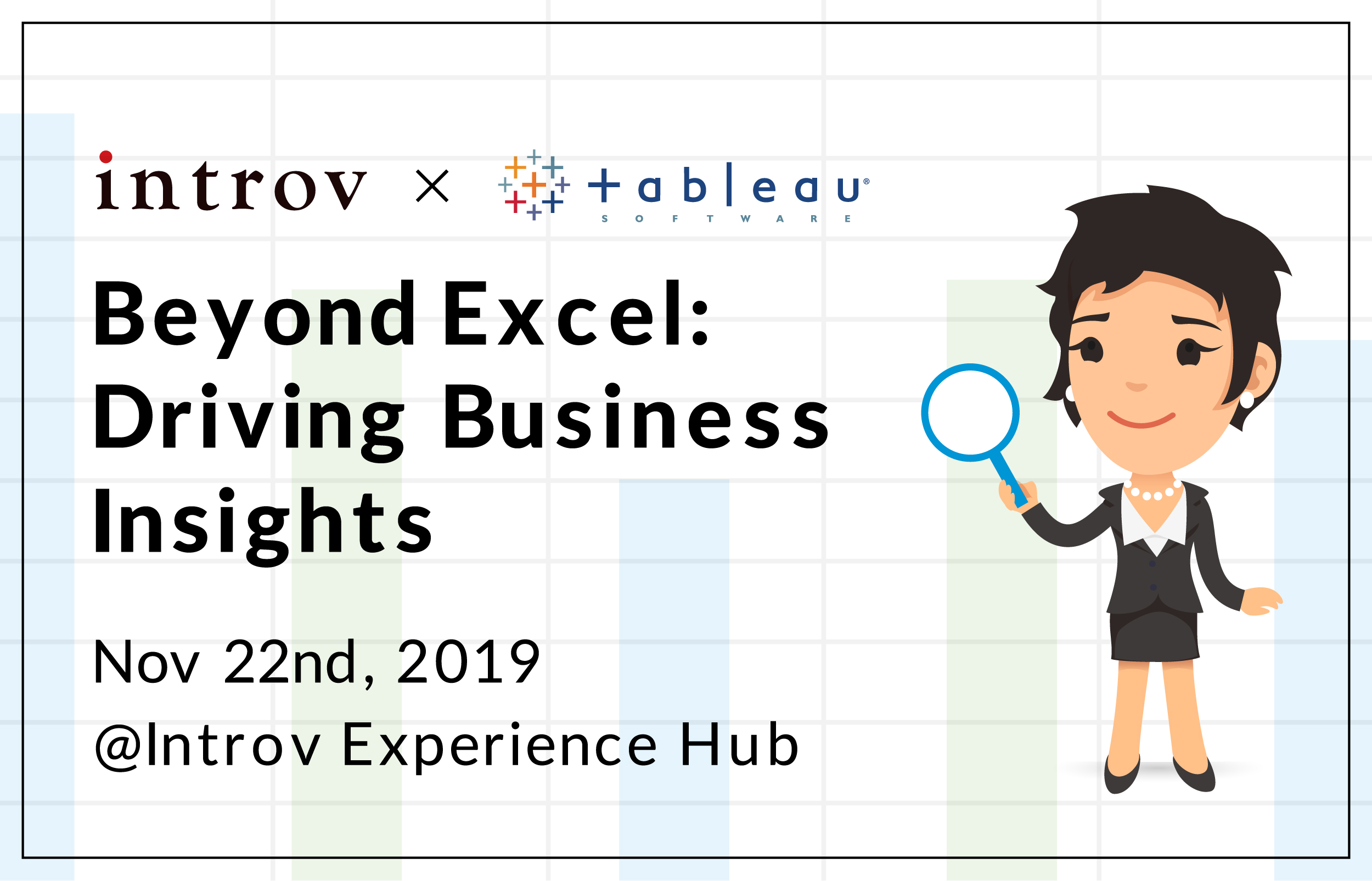 Tableau Workshop: Beyond Excel: Driving Business Insights (November 22nd, 2019)