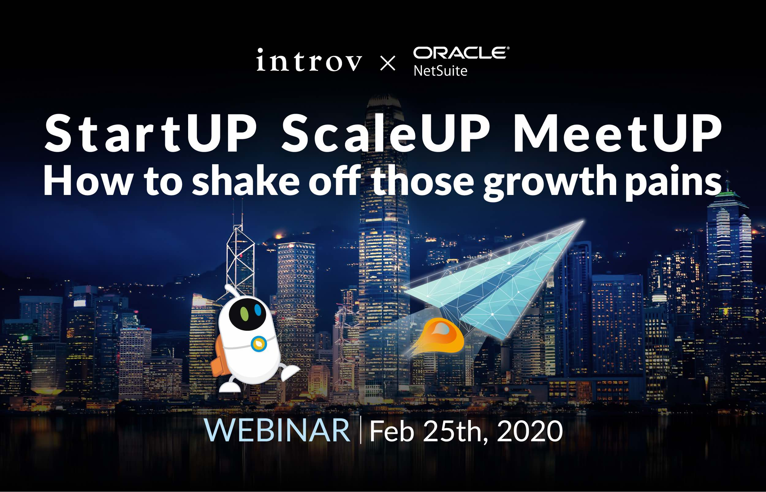 Webinar: StartUP ScaleUP MeetUP, How to shake off those growth pains (February 25th, 2020)