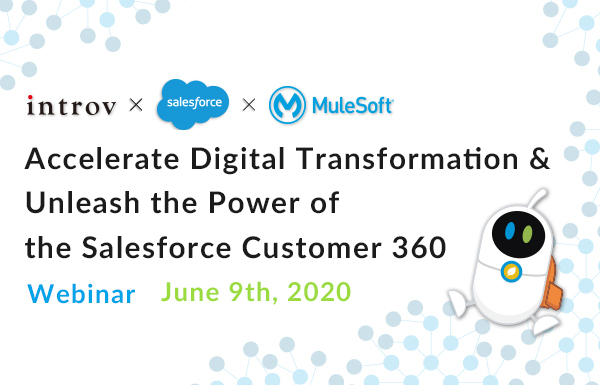 Webinar: Accelerate Digital Transformation and Unleash the Power of the Salesforce Customer 360 (June 9, 2020)