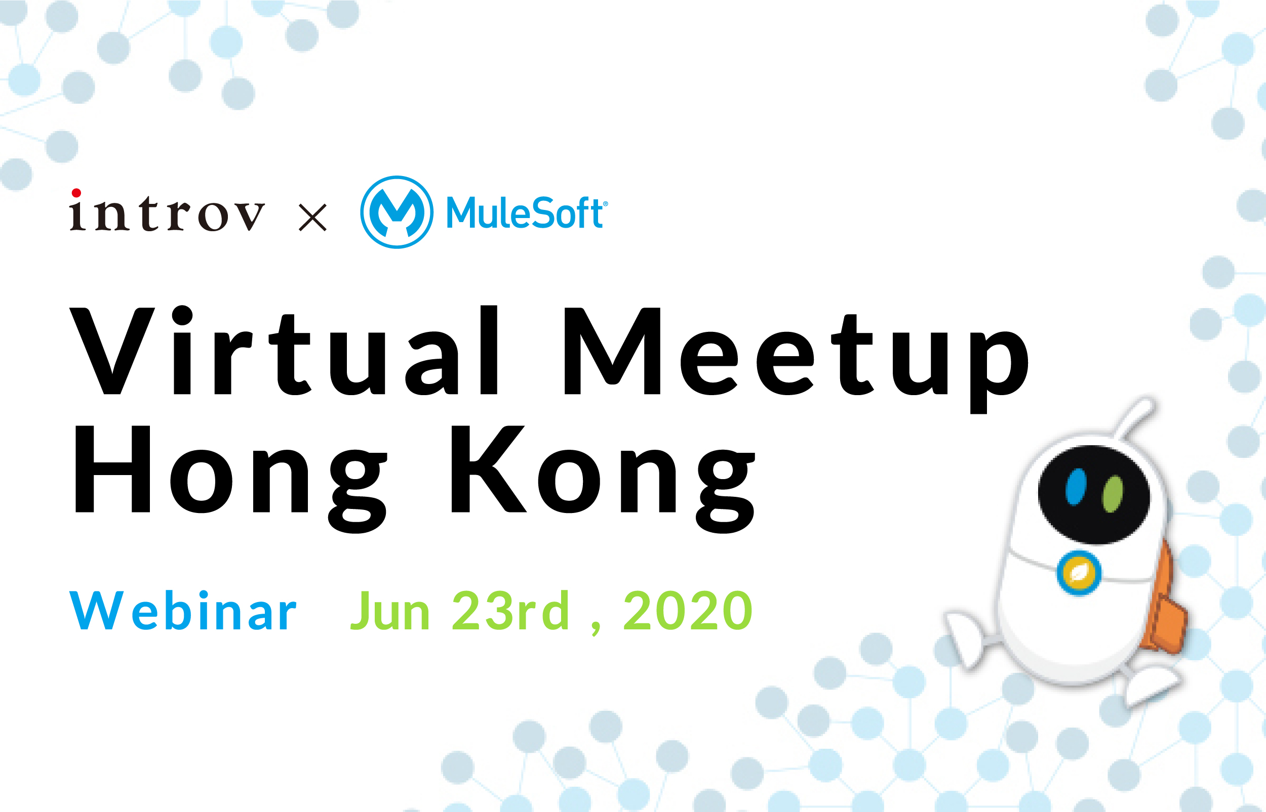 Webinar: MuleSoft Virtual Meetup Hong Kong of 2020 (June 23rd, 2020)