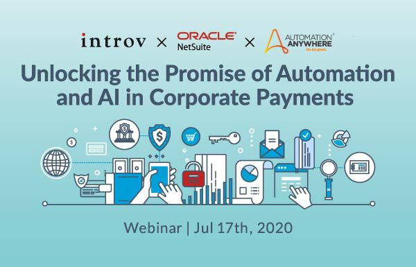 Webinar: Unlocking the Promise of Automation and AI in Corporate Payments (July 17th, 2020)
