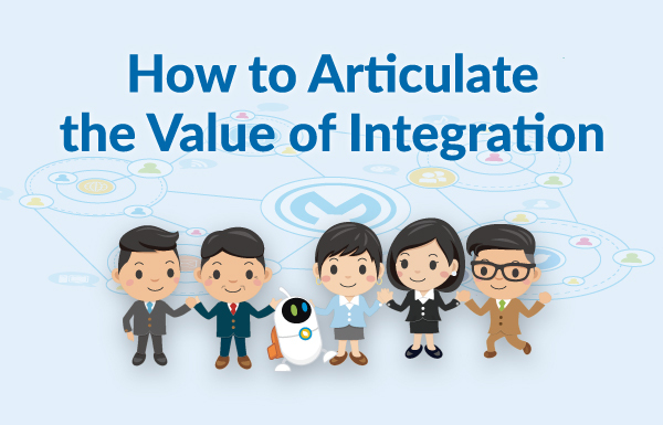 Whitepaper: How to Articulate the Value of Integration