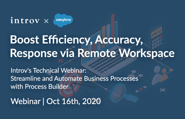 Introv's Technical Webinar: Streamline and Automate Business Processes with Process Builder (October 16th, 2020)