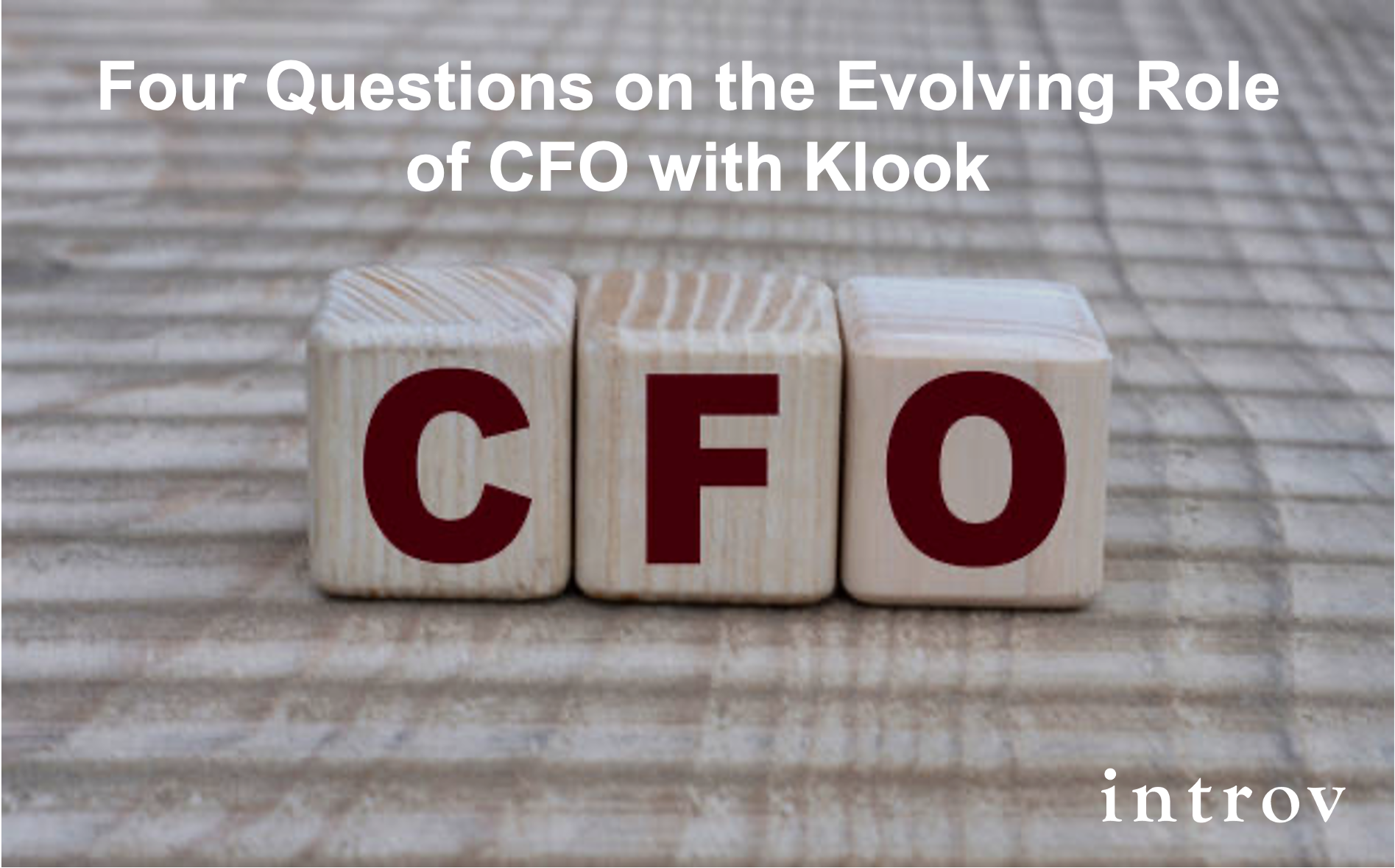 Four Questions on the Evolving Role of CFO with Klook