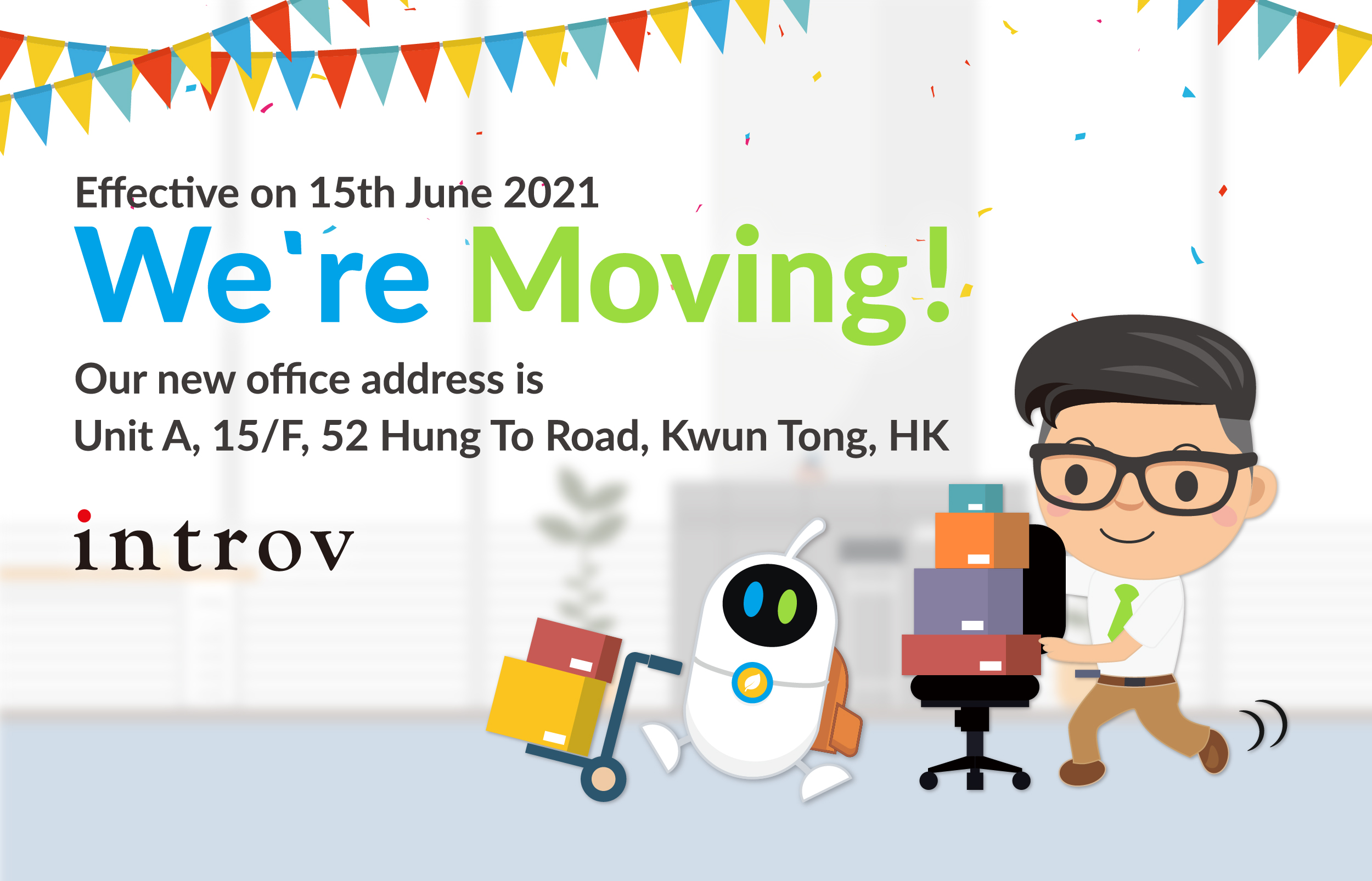 We're Moving to New Office @Hung To Road