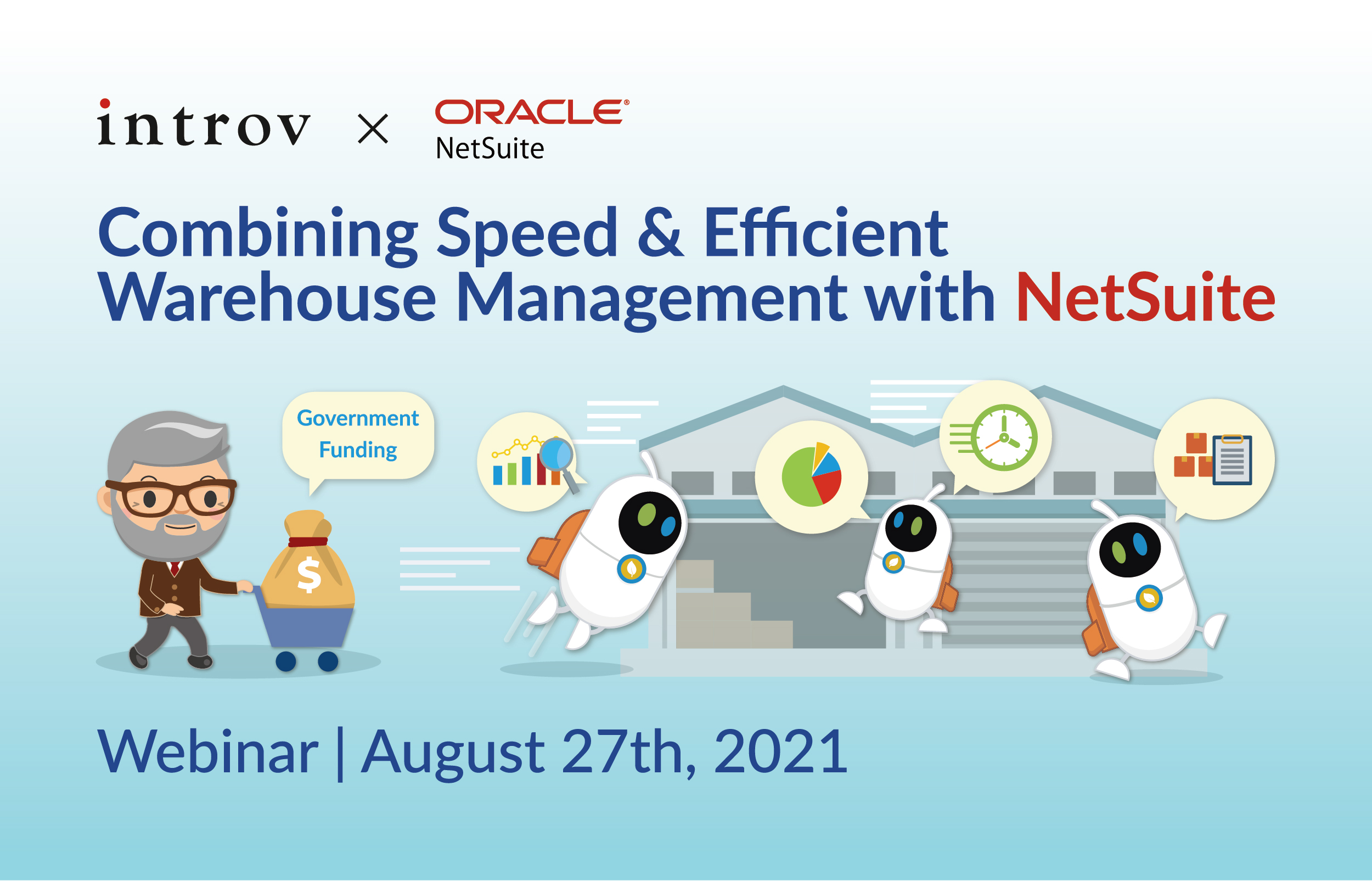 Webinar: Combining Speed & Efficient Warehouse Management with NetSuite (August 27th, 2021)