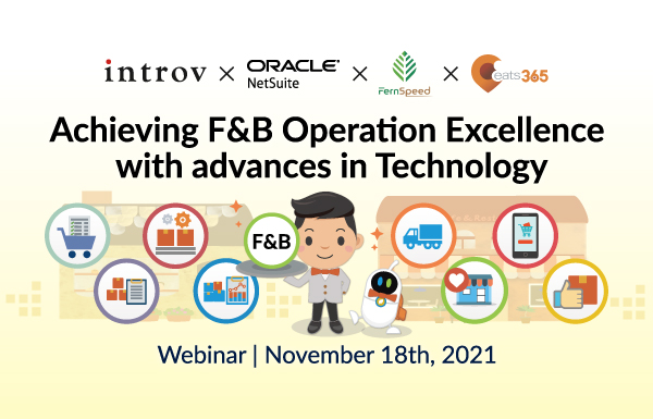 Webinar: Achieving F&B Operation Excellence with advances in Technology (November 18th, 2021)
